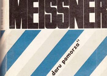 """(03003) SZEŚCIU Z """"DARU POMORZA"""" – JANUSZ MEISSNER"""