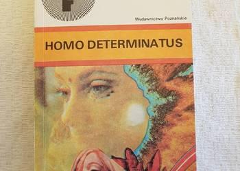Andrzej Zimniak: HOMO DETERMINATUS