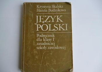 Krystyna Skalska Hanna Budzykowa JĘZYK POLSKI I