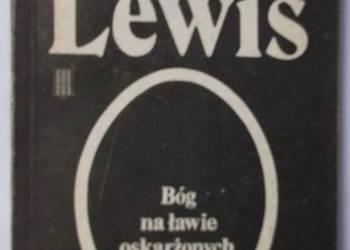 BÓG NA ŁAWIE OSKARŻONYCH - LEWIS S. CLIVE