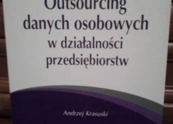 Outsourcing danych osobowych w działalności przedsiębiorstw.