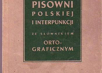 (919) ZASADY PISOWNI POLSKIEJ I INTERPUNKCJI - ST. JODŁOWSKI