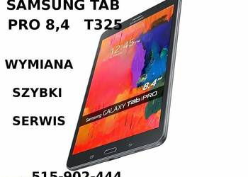 Samsung Tab Pro 8.4 T325 wymiana szybki wyswietlacza na sprzedaż  Warszawa