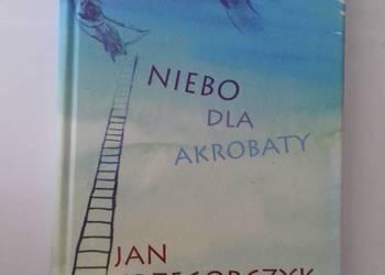 NIEBO DLA AKROBATY - GRZEGORCZYK J.