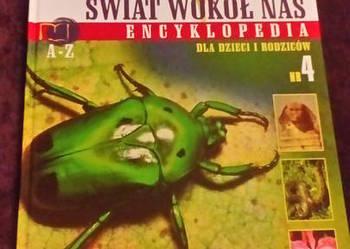 Świat wokół nas. Encyklopedia dla Dzieci i Rodziców.Nr 4.