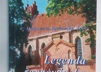 Legenda żarnowiecka - Borkowska Małgorzata