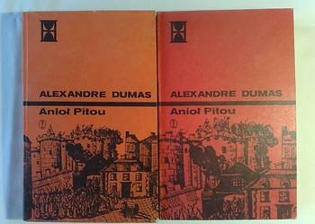 Aleksander Dumas: Anioł Pitou, 2 tomy.