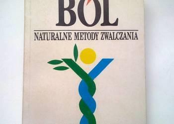 Naturalne metody zwalczania bólu. Książka.