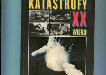 Niezwykłe katastrofy XX wieku