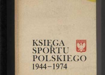 Księga Sportu Polskiego 1944-1974