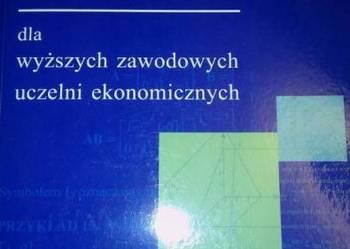 Matematyka w zadaniach dla wyższych zaw. uczelni ekonom.(o)