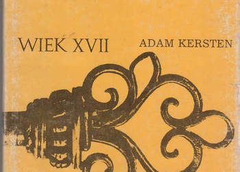 (01963) HISTORIA POWSZECHNA WIEK XVII – ADAM KERSTEN