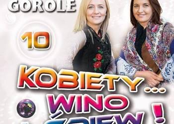 Kapela Górole - Kobiety... wino i śpiew 10 Nowość 2017