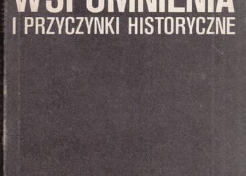 (02825) WSPOMNIENIA I PRZYCZYNKI HISTORYCZNE – JAN RZEPECKI