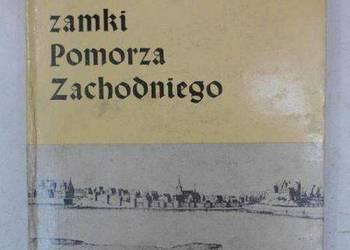 Średniowieczne zamki Pomorza Zachodniego - Radacki Zbigniew