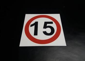 ZNAK OGRANICZENIE PRĘDKOŚCI 15 km/h