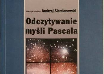 Odczytywanie myśli Pascala - red. A. Siemianowski