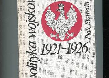Polityka wojskowa Polski 1921-1926