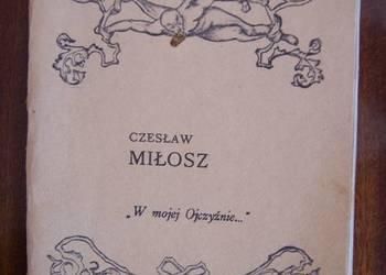 """Czesław Miłosz - """"W mojej Ojczyźnie"""" - numer specjalny"""