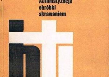 AUTOMATYZACJA OBRÓBKI SKRAWANIEM - Górski - SPIS/FA