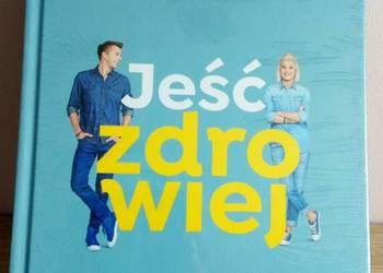 Jeść Zdrowiej – D. Ładocha, H. Stolińska – Fiedorowicz, K. O