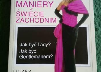 Dobre maniery w świecie zachodnim - Liliana Aneta Cunningham