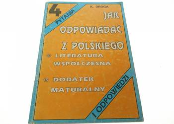 JAK ODPOWIADAĆ Z POLSKIEGO 4 - K.DROGA