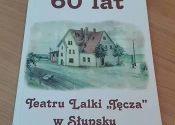 60 lat Teatru Lalki Tęcza w Słupsku