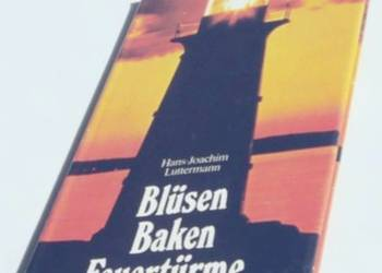 BLÜSEN BAKEN FEUERTÜRME - LUTTERMANN J.H.
