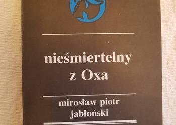 Mirosław P. Jabłoński: NIEŚMIERTELNY Z OXA