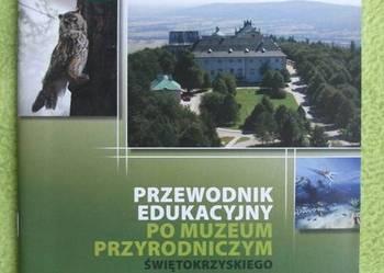 Przewodnik edukacyjny po Muzeum ŚPN