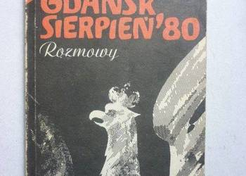 Gdańsk Sierpień '80 Rozmowy - Drzycimski Skutnik