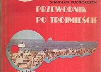 Przewodnik po Trójmieście - Gdańsk Sopot Gdynia