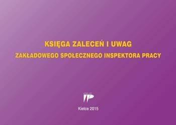 Księga zaleceń i uwag zakładowego społecznego inspektora pra