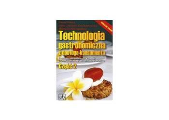 Podręcznik - Technologia gastronomiczna z obsługą konsumenta cz.2