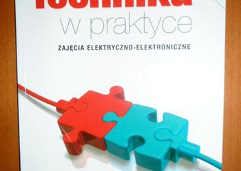 Technika w praktyce - zajęcia elektryczno - elektroniczne