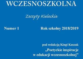 Edukacja Wczesnoszkolna 2018/2019 nr 1       dla nauczycieli