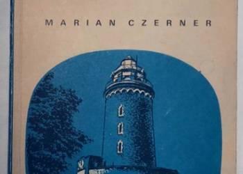 Latarnie morskie polskiego wybrzeża - Czerner Marian