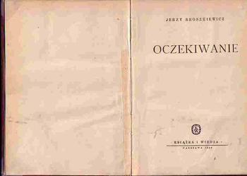 (3447) OCZEKIWANIE - JERZY BROSZKIEWICZ
