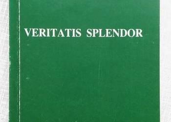 """Veritatis Splendor"" Encyklika Jana Pawła II z 1993r. Tanio"