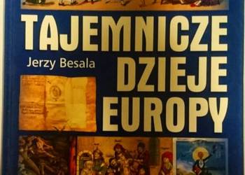 TAJEMNICZE DZIEJE EUROPY - JERZY BESALA ///