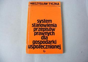System stanowienia przepisów prawnych dla gospodarki Tyczka