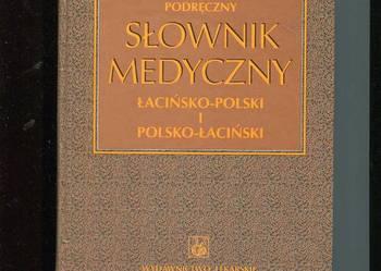 Podręczny słownik medyczny łacińsko polski i polsko łaciński