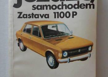 Jeżdżę samochodem ZASTAVA 1100P. - Książka.