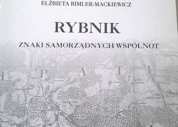 """"""" Rybnik : znaki samorządnych wspólnot""""  - Bimler-Mackiewicz"""
