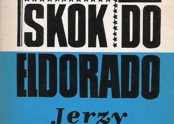 Skok do Eldorado - J. Krzysztoń.