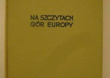 NA SZCZYTACH GÓR EUROPY - SAYSSE-TOBICZYK