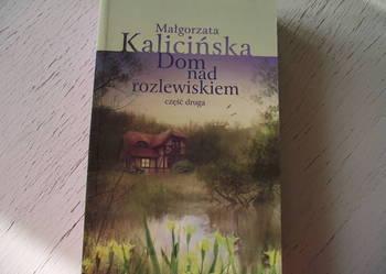 """""""DOM NAD ROZLEWISKIEM"""" - cz. II - Małgorzata Kalicińska"""