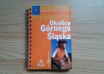 """Przewodnik Rowerowy Okolice Górnego Sląska """"Pascal"""""""