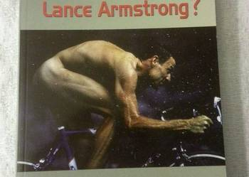 Pierre Ballester, David Walsh:  Co ukrywa Lance Armstrong?